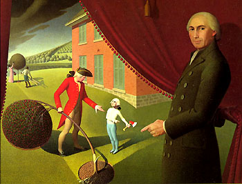 Grant Wood. Parson Weem's' Fable. 1939. Amon Carter Museum, Forth Worth.