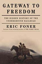 "Book cover for ""Gateway to Freedom"" by Eric Foner"